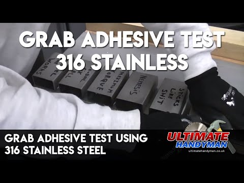 Grab adhesive test using 316 stainless steel