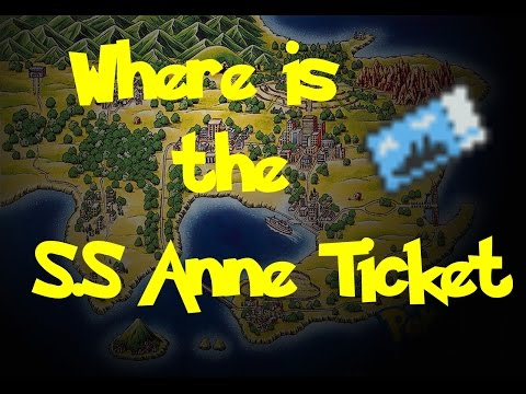 Where Is: The S.S Anne Ticket (Pokemon Fire Red/Leaf Green)