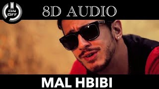 MAL HBIBI MALOU 8D AUDIO