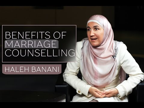 The Benefits of Marriage Counselling   Haleh Banani