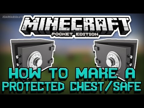 How To Make a Protected Chest/Safe in Minecraft PE 0.14.0 (Pocket Edition)