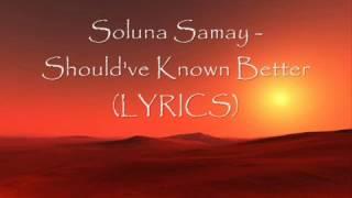 Soluna Samay - Should