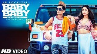 Baby Baby - Blessed Boy: AB Rockstar (Full Song) Ft. Divya Agarwal | Latest Punjabi Songs 2019