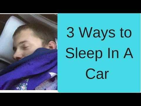 Living In A Car: How to sleep in a car