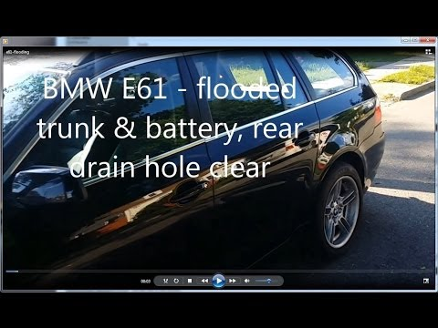 DIY: BMW 530xit e61/ e60 drain hole clear & flooded trunk & battery compartment