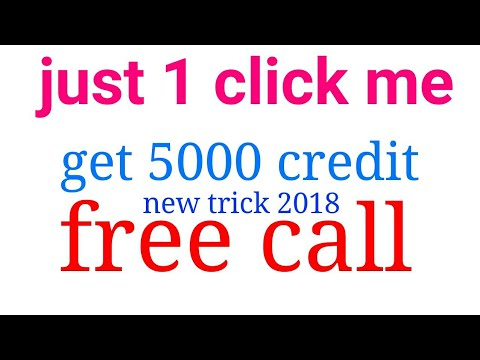 2018 new trick just 1 click mein 5000 free call credit