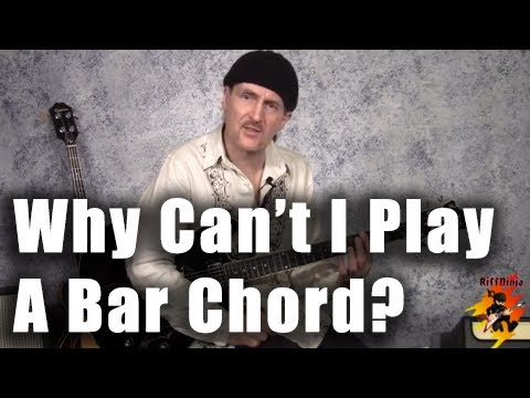 Why can't I play a bar chord??? (Tips for beginners)