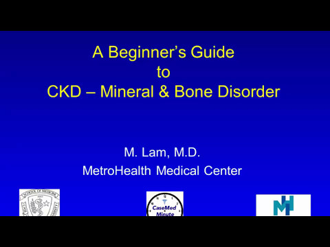 Chronic Kidney Disease - Mineral & Bone Disorder