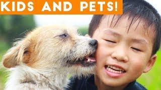 The Cutest Kids and Animals Compilation 2018 | Funny Pet Videos