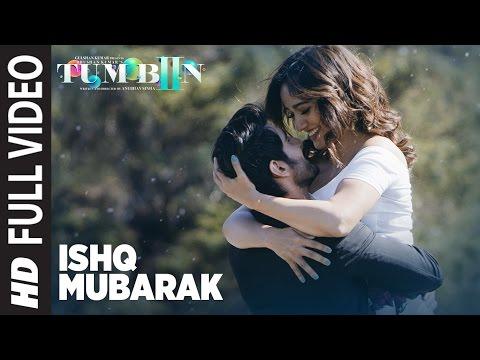 Xxx Mp4 ISHQ MUBARAK Full Video Song Tum Bin 2 Arijit Singh Neha Sharma Aditya Seal Amp Aashim Gulati 3gp Sex