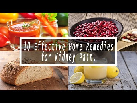 Home Remedies for Kidney Pain | 10 Effective Home Remedies for Kidney Pain