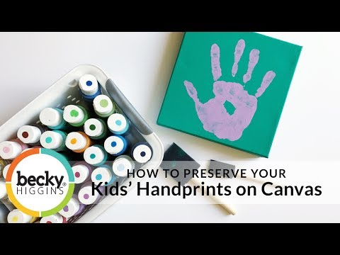 HOW TO PRESERVE YOUR Kids' Handprints on Canvas