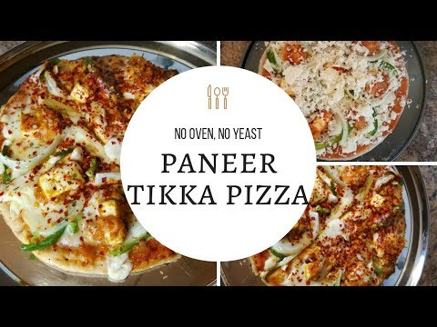 PIZZA WITHOUT OVEN AND YEAST || EASY PANEER TIKKA PIZZA