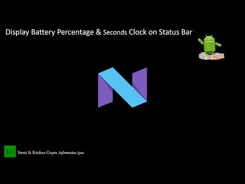 Android Nougat 7.0 Tips and Tricks - Display Battery Percentage & Seconds in Clock on Status Bar