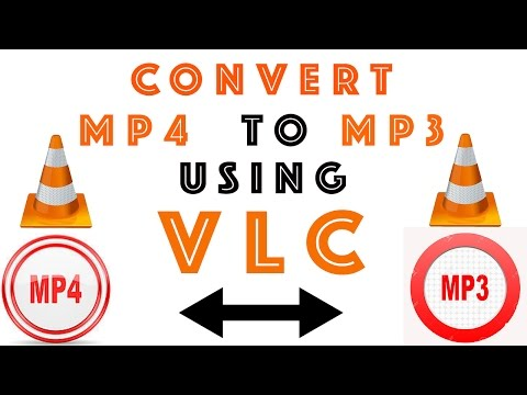 Convert Mp4 to Mp3 format using VLC Media Player