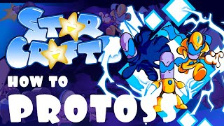 Starcrafts EP 101 How to Protoss