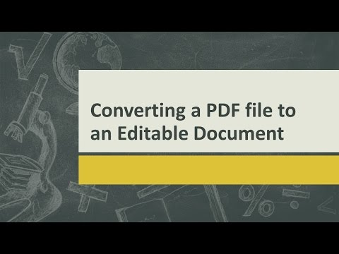 How to convert a PDF file to an editable document