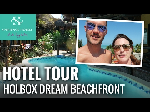Holbox Dream Beachfront Hotel Tour, Isla Holbox.