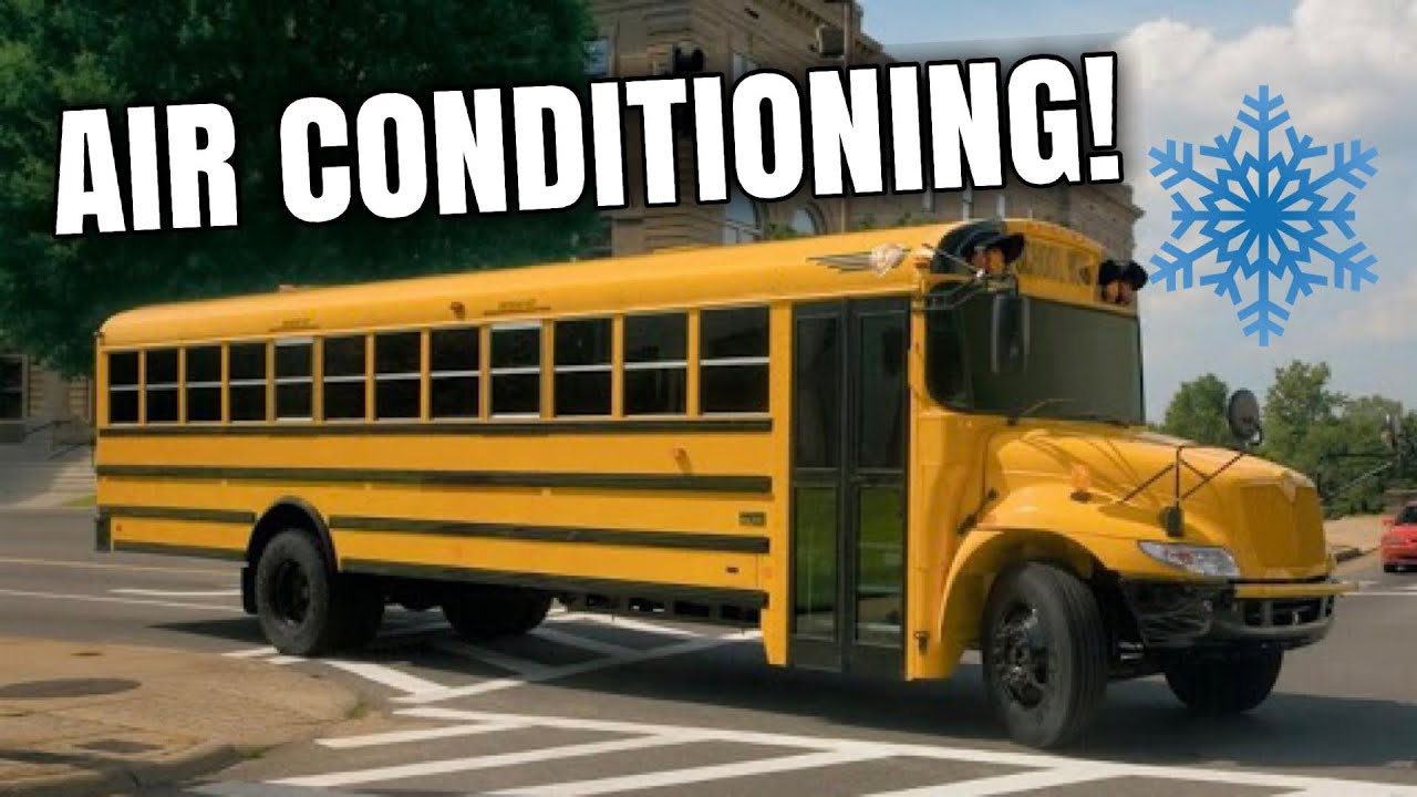 HAVE YOU EVER SEEN A SCHOOL BUS WITH AIR CONDITIONING!?