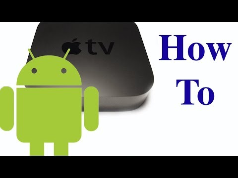 Stream to Apple TV From Android Device