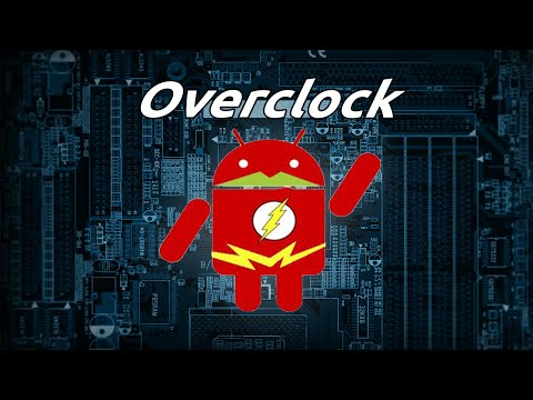 How To Overclock Your Android To Boost Performance | ROOT |