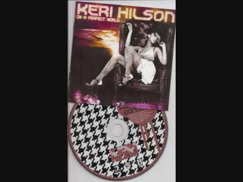 Keri Hilson - Make Love ( In A Perfect World ) Lyrics