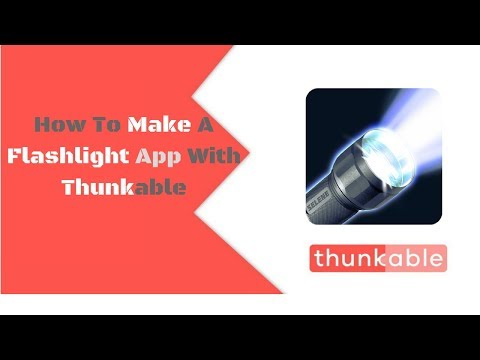 How To Make A Flashlight App With Thunkable || Flashlight Using Thunkable