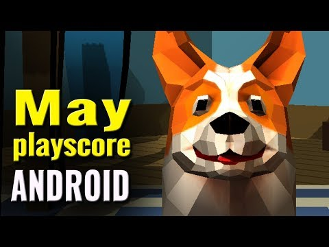 10 New Android Games of May 2018 | Playscore