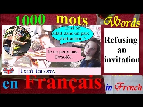 1000 words in french english   Refusing an invitation + subtitles