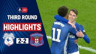 Quick-Fire Goals Earn Cardiff a Replay | Cardiff City 2-2 Carlisle United | Emirates FA Cup 19/20