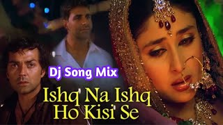 Ishq Na  Ishq Ho Kisi Se__Reworked Heart Touch Dailogue And High Bass Dj Remix 2019