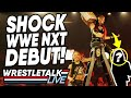 SHOCK WWE NXT DEBUT WWE NXT Nov 13 2019 Review WrestleTalk Live