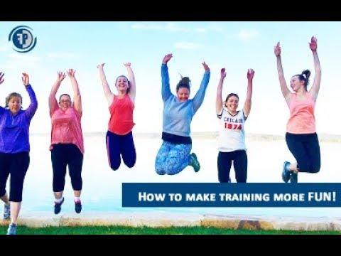 How to make training FUN!