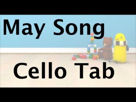 Learn May Song on Cello - How to Play Tutorial