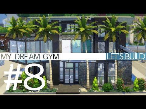 The Sims 4 Let's Build - MY DREAM GYM - Finale!