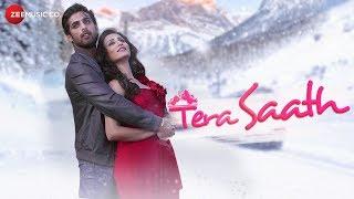 Tera Saath - Official Music Video | Mayur Verma & Saloni Sharma | Amrita Talukder & Sumiit