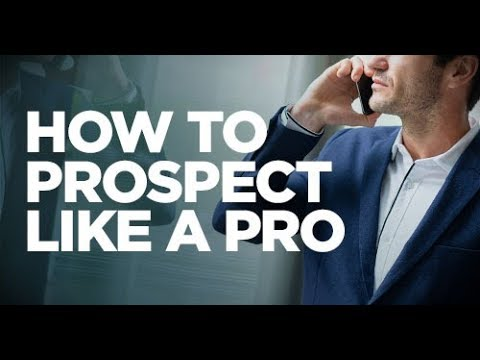 How to Prospect Like a Pro - Young Hustlers