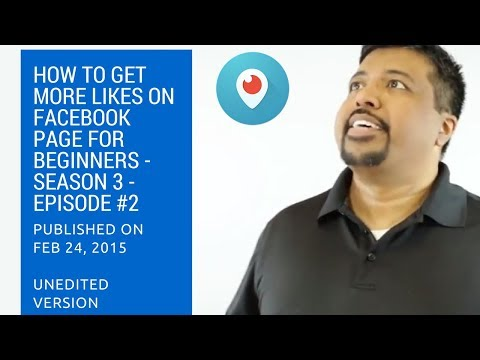 How To Get More Likes on Facebook Page for Beginners - Season 3 - Episode #2