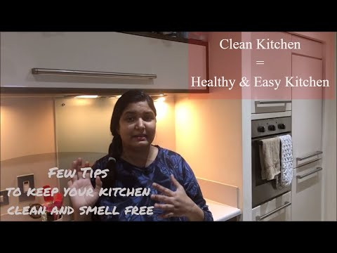 Few tips to keep your kitchen clean and smell free || Indian Kitchen cleaning tips in Hindi