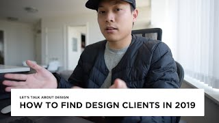 How Do I Find Design Clients In 2019