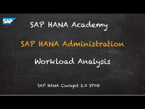 [2.0 SP08] SAP HANA Administration: Workload Analysis - SAP HANA Academy