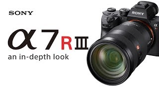 Introducing Sony's new  α7R III camera – A new level of image quality.