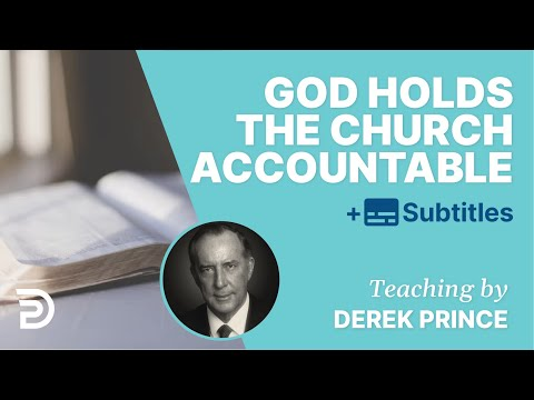 1. God Holds the Church Accountable // The Costs Of Revival // Derek Prince