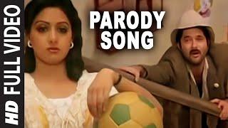 Parody Song [Full Song] | Mr. India | Anil Kapoor, Sridevi