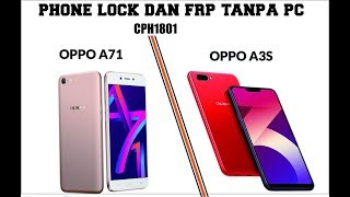 Oppo A71 (CPH1801) Password, Pin & FRP (Google Account) Lock