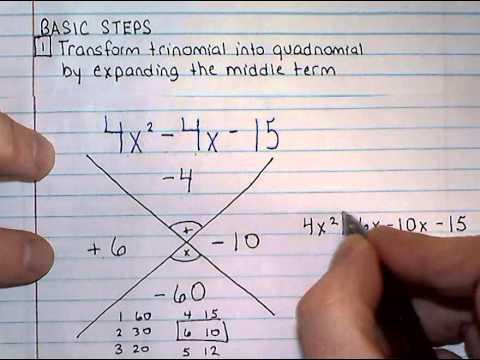 Factoring Trinomials -- X Factor Method -- ax^2 + bx + c