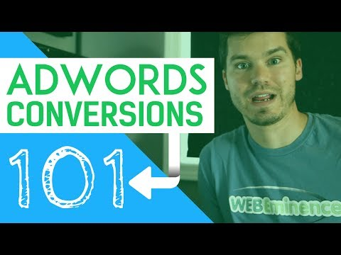AdWords CONVERSIONS 101, Conversion Actions, AVERAGE Conversion Rates and MORE