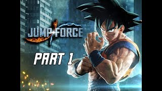 JUMP FORCE Gameplay Walkthrough Part 1 - Intro & Prologue (Let