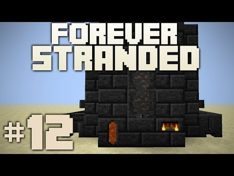 Minecraft- Forever Stranded [12] SMELTERY