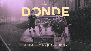 Ñengo Flow x Jhay Cortez - Donde [Official Audio]